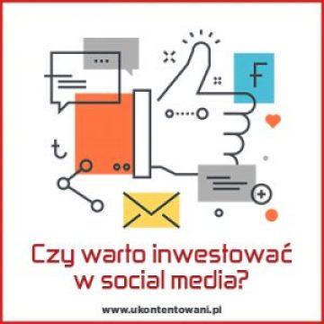czy warto inwestować w social media