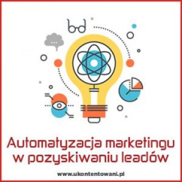 automatyzacja marketingu pozyskiwanie leadów