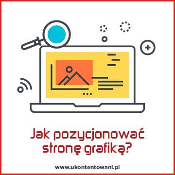 pozycjonowanie strony www grafiką jak to się robi
