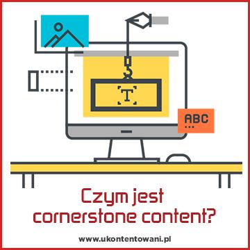 czym jest cornerstone content