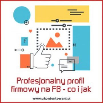 Grafika do artykułu jak stworzyć profesjonalny profil firmowy na FB