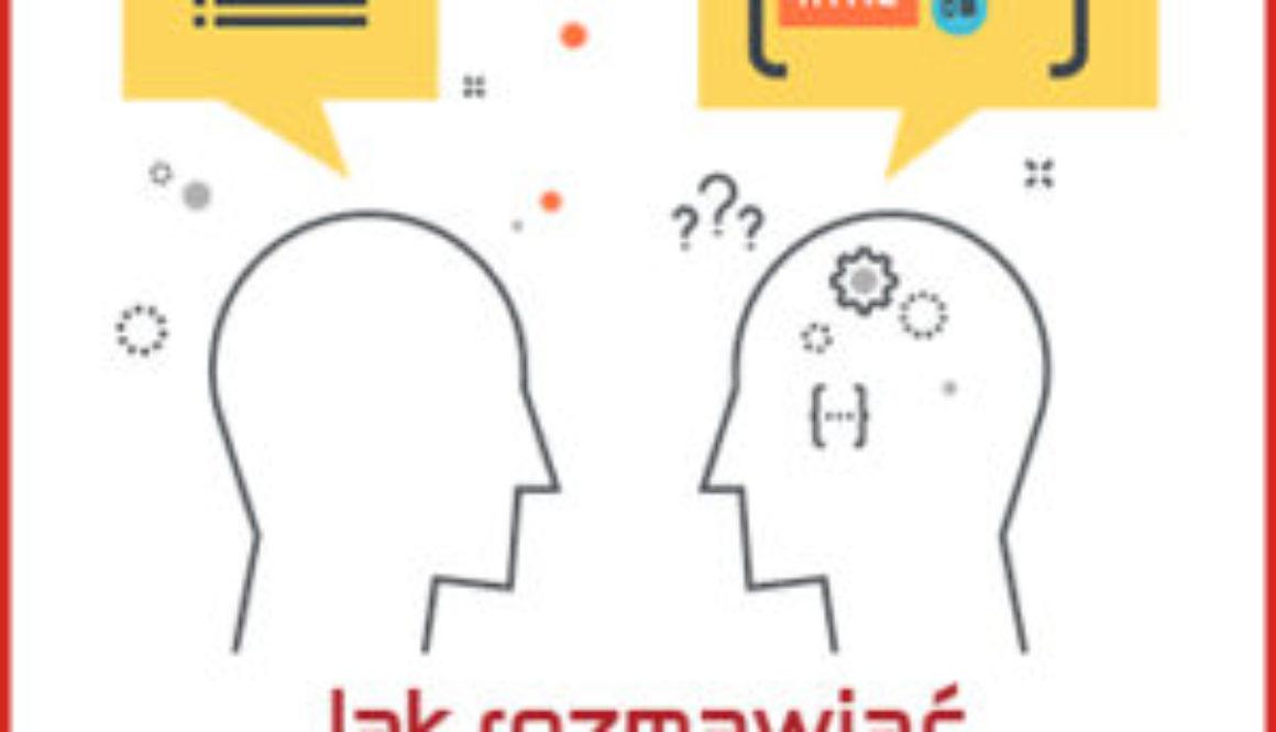 jak rozmawiać z programistą