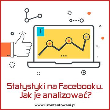 Analiza statystyk strony firmowej na Facebooku